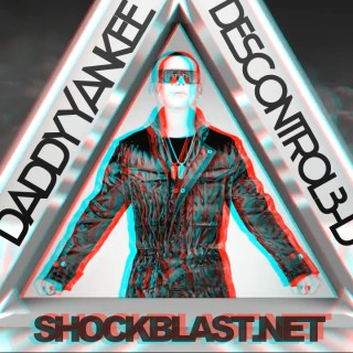 Daddy Yankee – Descontrol — in 3D