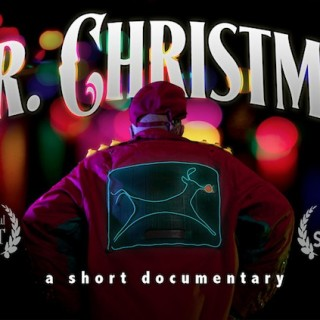 Mr. Christmas – a short documentary