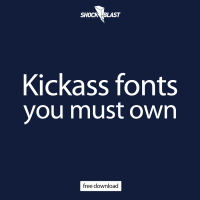 Kick ass fonts you must download - ShockBlast