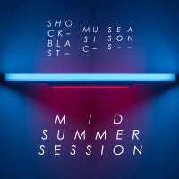 Seasons — Mid Summer 2015 - ShockBlast